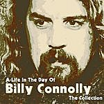 Billy Connolly A Life In The Day Of: The Collection