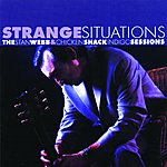 Stan Webb Strange Situations - The Stan Webb & Chicken Shack Indigo Sessions