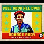 Horace Andy Feel Good All Over: Anthology 1970-1976