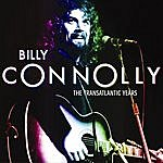 Billy Connolly Billy Connolly: The Transatlantic Years