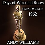Andy Williams Days Of Wine And Roses (Oscar Winner 1962)