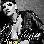 Lavinia I'm Ok