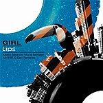Girl Lips Remixes