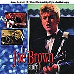 Joe Brown The Joe Brown Story: The Piccadilly/Pye Anthology
