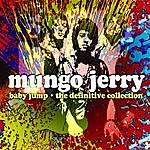 Mungo Jerry Baby Jump - The Definitve Collection