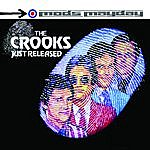 The Crooks Just Released - The Anthology (Live)