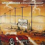 The Groundhogs Groundhogs Night Live