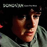 Donovan Catch The Wind