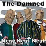 The Damned Neat Neat Neat - The Alternative Anthology