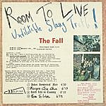 The Fall Room To Live: Undilutable Slang Truth!