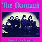 The Damned Damned But Not Forgotten