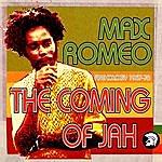 Max Romeo The Coming Of Jah: Max Romeo Anthology 1967-76