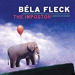 Béla Fleck The Impostor