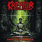 Kreator 1985-1992 Past Life Trauma