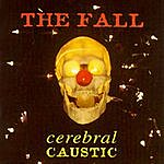 The Fall Cerebral Caustic
