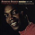 Desmond Dekker Anthology: Israelites 1963-1999