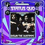 Status Quo Down The Dustpipe