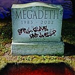 Megadeth Still Alive ... And Well?