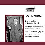 Moscow Radio Symphony Orchestra Rachmaninoff: Symphony No. 3 & Symphonic Dances