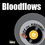 Off The Record Bloodflows
