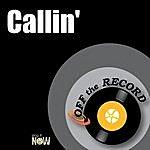 Off The Record Callin'