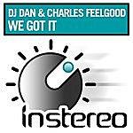 DJ Dan We Got It