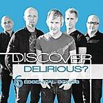 Delirious? Discover Delirious?