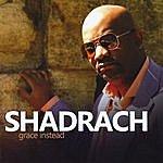 Shadrach Robinson Grace Instead