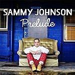 Sammy Johnson Prelude