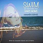 "Cassandra Kubinski Swim: Open Waters (From ""Dance Moms"")"