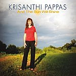 Krisanthi Pappas And The Sun Will Shine