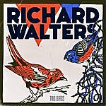 Richard Walters Two Birds Ep