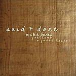 Mike Burns Said & Done (Feat. Joel Lamb & Jason Kraft)