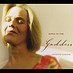 Annette Cantor Songs To The Goddess (Feat. C.G. Deuter)
