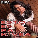 Diva Esto Es Pa K'vea
