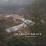 Sharron Kraus Pilgrim Chants & Pastoral Trails