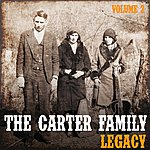 The Carter Family The Carter Family Legacy, Vol. 2
