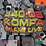 Elie Lapointe 440 B Kompa Miami Live, Vol. 3