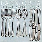 Fangoria Dilemas, Amores Y Dramas