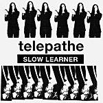Telepathe Slow Learner