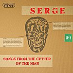 Serge Songs From The Gutter Of The Mind