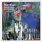 David Levine Reger: Piano Works