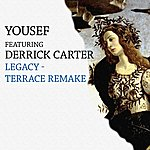 Yousef Legacy Terrace Remake (Featuring Derrick Carter)