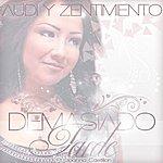 Audi Demasiado Tarde (Feat. Joanna Castillon)