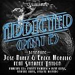 Jose Nunez Addicted (Pt. 2)