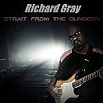 Richard Gray Strait From The Dungeon