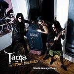 Tania Walk Away Clean