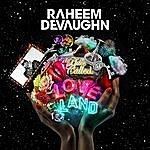 Raheem DeVaughn A Place Called Love Land