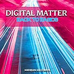 Back To Basics Digital Matter - Single