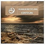 The Contours Human Recycling - Ep